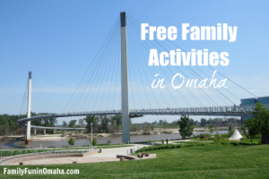 Free Family Activities in Omaha | Family Fun in Omaha