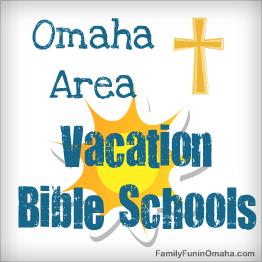 Omaha Area Vacation Bible Schools | Family Fun in Omaha