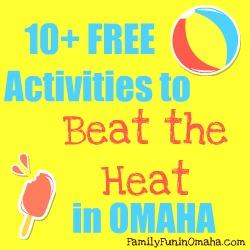 10 Free Activities Beat the Heat in Omaha