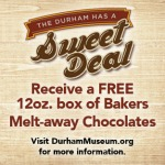 Durham Museum Sweet Deal