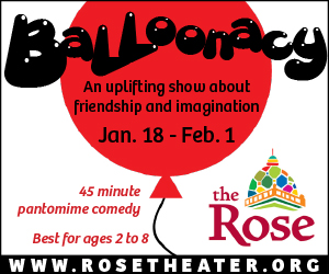 Balloonacy at The Rose Theater