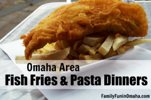 Omaha Area Fish Fries | Family Fun in Omaha