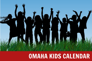 Omaha Kids Calendar | Family Fun in Omaha