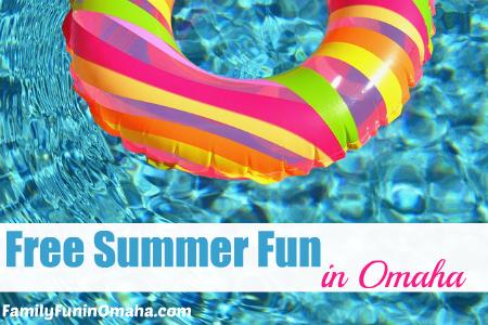 Free Summer Fun in Omaha   Family Fun in Omaha