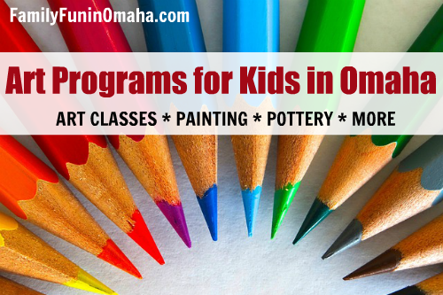 Kids Art Classes and Programs in Omaha | Family Fun in Omaha