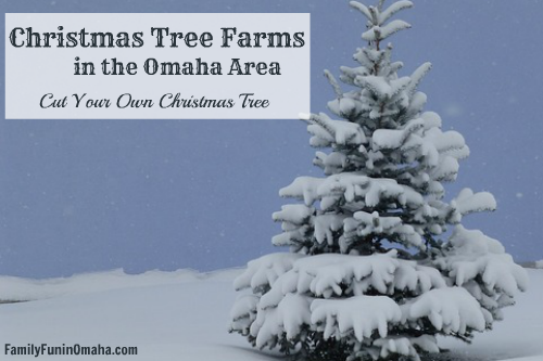 Christmas Tree Farms in the Omaha Area | Family Fun in Omaha