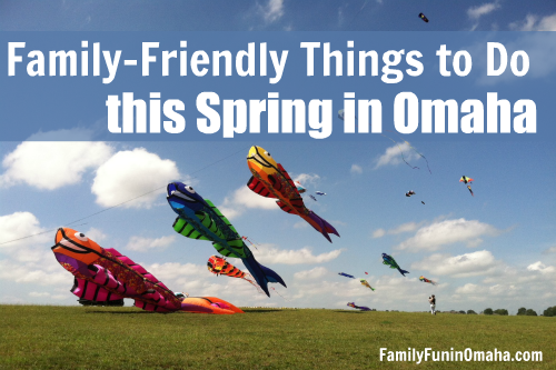 Things to Do in Omaha in Spring | Family Fun in Omaha