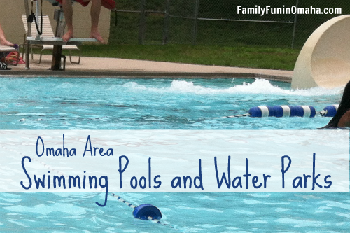 Swimming Pools and Water Parks in Omaha | Family Fun in Omaha
