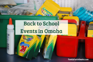 Back to School Events in Omaha | Family Fun in Omaha