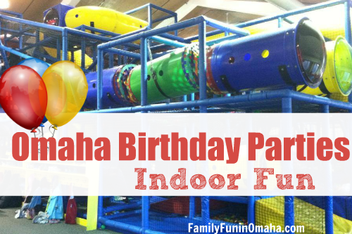 Omaha Birthday Parties Indoor Fun