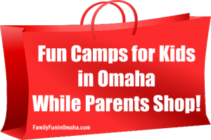 Fun Camps for Kids in Omaha While Parents Shop | Family Fun in Omaha