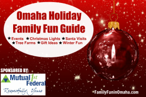 Omaha Holiday Family Fun Guide | Family Fun in Omaha
