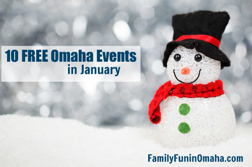 10 Free Omaha Events in January | Family Fun in Omaha