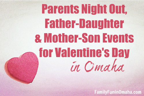 Parents Night Out Valentines Day Omaha | Family Fun In Omaha