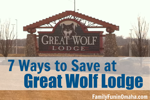 7 Ways to Save - Great Wolf Lodge | Family Fun in Omaha