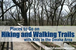 Hiking Walking Trails in Omaha | Family Fun in Omaha