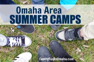 Omaha Area Summer Camps | Family Fun in Omaha