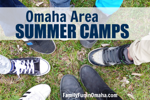 Omaha Area Summer Camps | Family Fun in Omaha