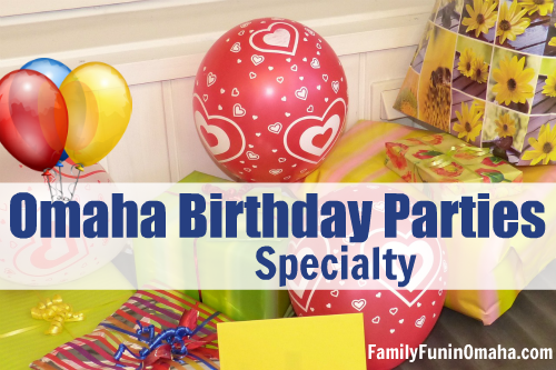 Omaha Birthday Parties - Specialty | Family Fun in Omaha