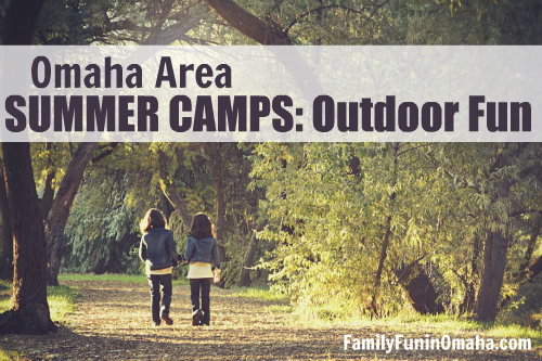 2017 omaha area summer camp guide family fun in omaha
