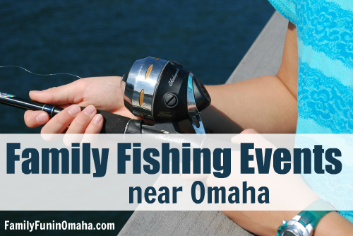 Family_Fishing_Events_near_Omaha