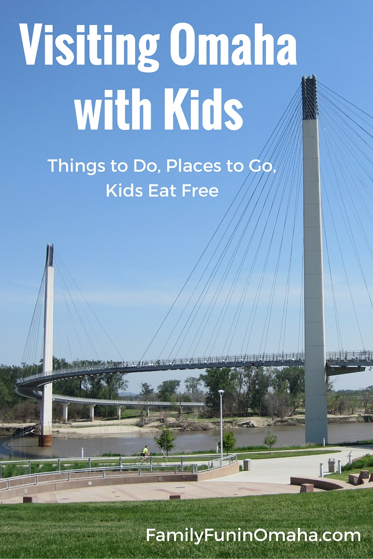 Things To Do In Omaha >> Visiting Omaha With Kids Things To Do Places To Go Kids Eat Free