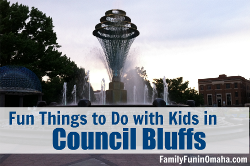 Fun Things to Do with Kids in Council Bluffs | Family Fun in Omaha