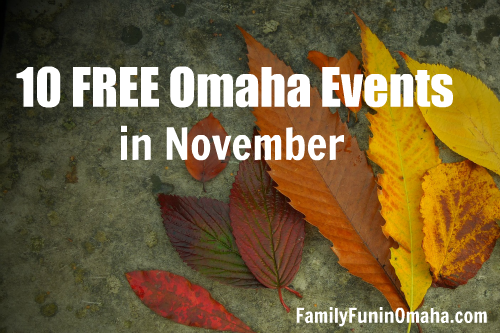 10 Free Omaha Events in November | Family Fun in Omaha