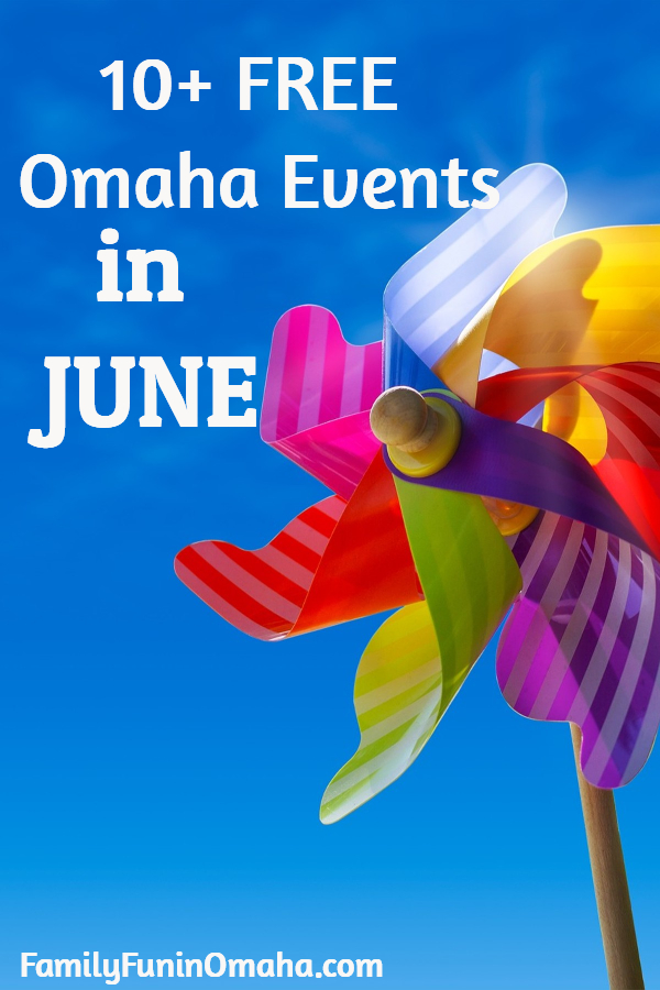 Free June Events in Omaha - FamilyFuninOmaha.com
