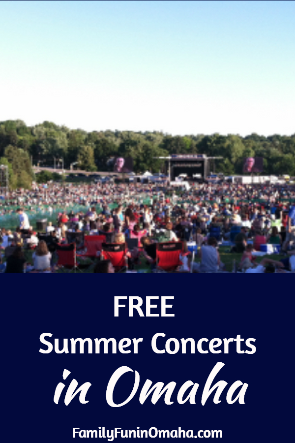 Free Outdoor Summer Concerts In The Omaha Area 2019 Family Fun In
