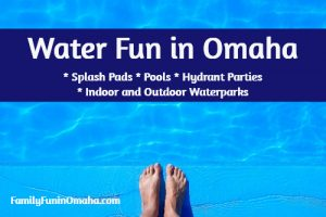 A close up of a person\'s feet at the edge of a pool with overlay text that reads Water Fun in Omaha