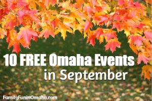 A close up of fall leaves on the tree with overlay text that reads Free Omaha Events in September