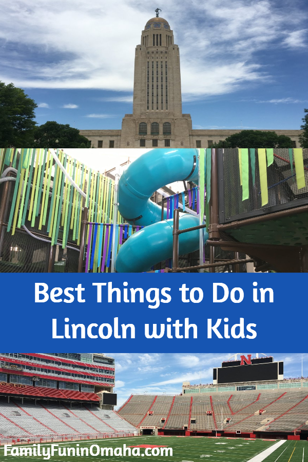 """A collage of photos with overlay text that reads \""""Best Things to Do in Lincoln with Kids.\"""""""