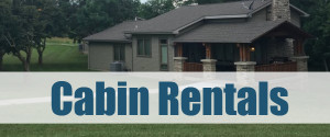 A group of cabins with overlay text that reads, Cabin Rentals.